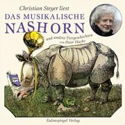 Das musikalische Nashorn und andere Tiergeschichten