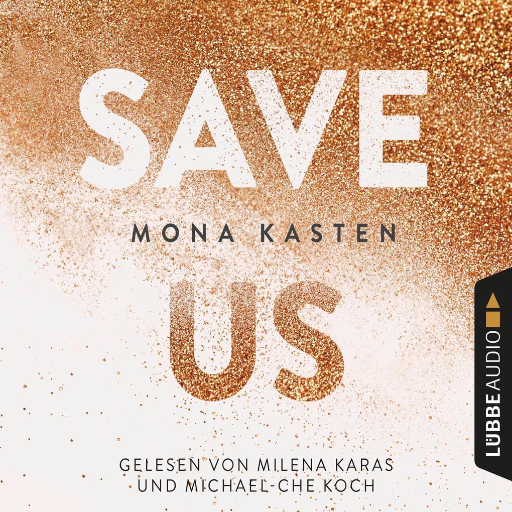 Save Us - Maxton Hall Reihe 3 (Ungekürzt) als Hörbuch Download