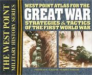 West Point Atlas for the Great War: Strategies & Tactics of the First World War