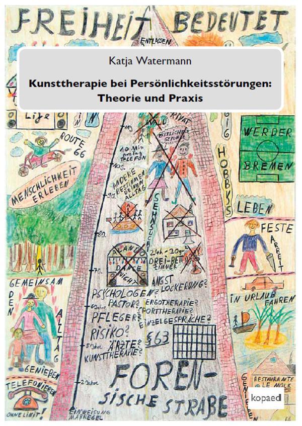 Kunsttherapie bei Persönlichkeitsstörungen: The...