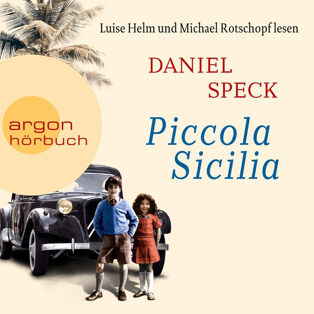 Piccola Sicilia (Autorisierte Lesefassung) als Hörbuch Download