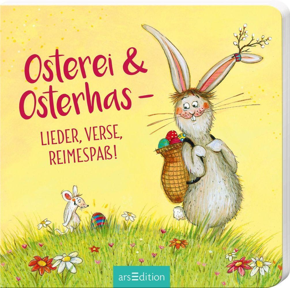 Osterei und Osterhas - Lieder, Verse, Reimespaß! als Buch