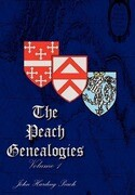 The Peach Genealogies: Volume 1