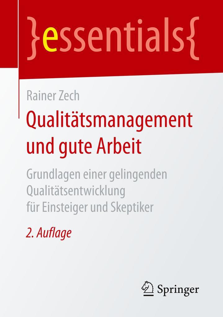 Qualitätsmanagement und gute Arbeit als Buch vo...