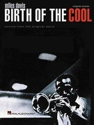 Miles Davis - Birth of the Cool: Scores from the Original Parts