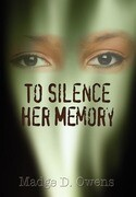 To Silence Her Memory