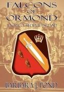 Falcons of Ormond: A Novel of Medieval England