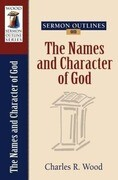 Sermon Outlines on the Names and Character of God