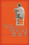 Youth Ministry from the Inside Out: How Who You Are Shapes What You Do