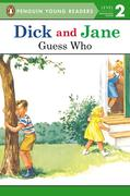 Dick and Jane: Guess Who