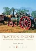 Traction Engines and Other Steam Road Engines