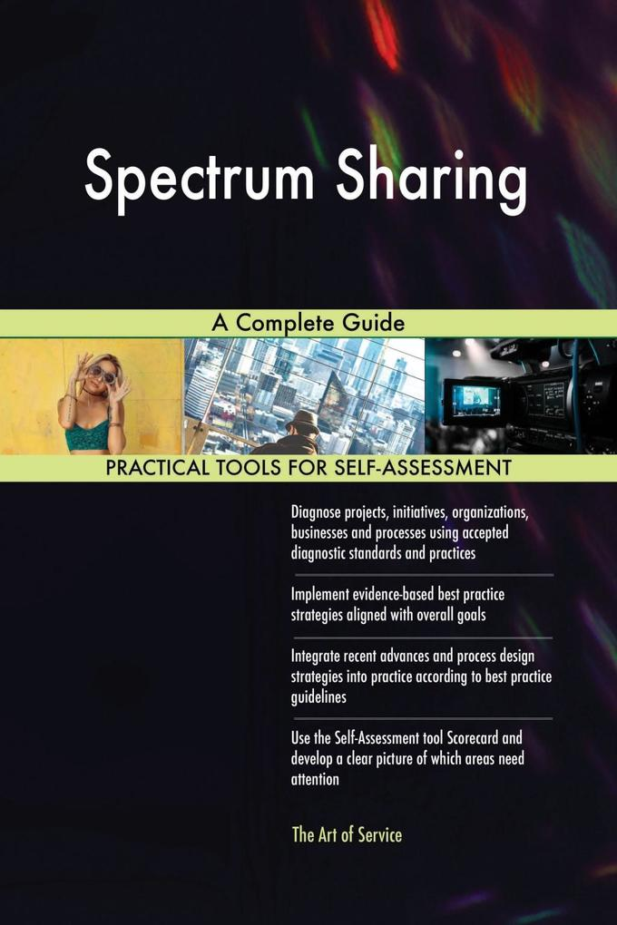 Spectrum Sharing A Complete Guide als eBook Dow...