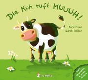 Die Kuh ruft MUUUH!