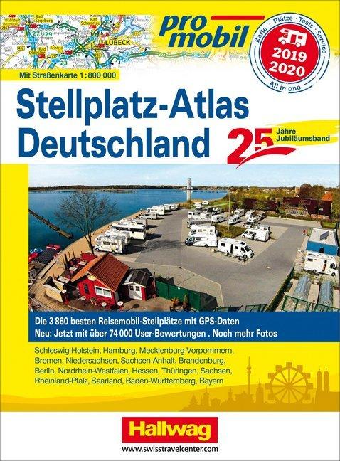 Promobil Stellplatz-Atlas Deutschland 2019/2020 Jubiläumsausgabe als Buch