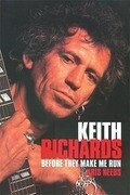 Keith Richards: Before They Make Me Run