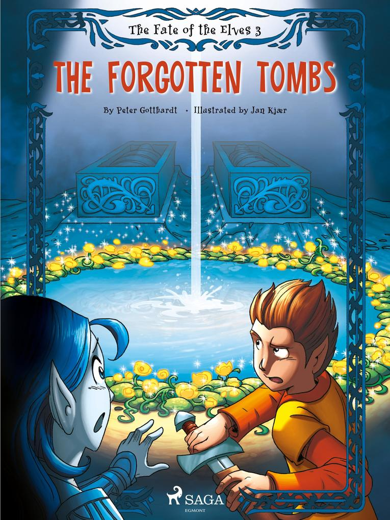 The Fate of the Elves 3: The Forgotten Tombs al...