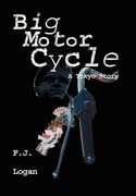 Big Motorcycle: A Story of Tokyo