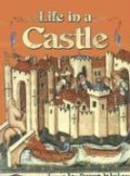 Life in a Castle