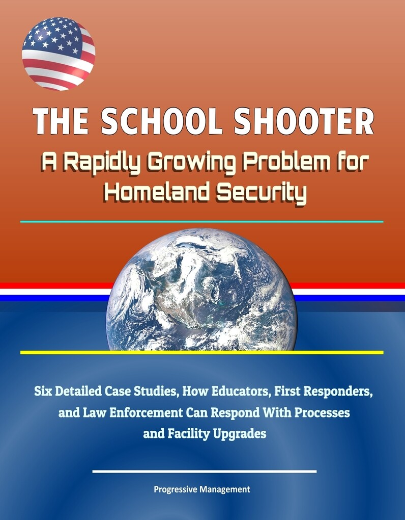 The School Shooter: A Rapidly Growing Problem f...