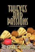 Thieves and Passions