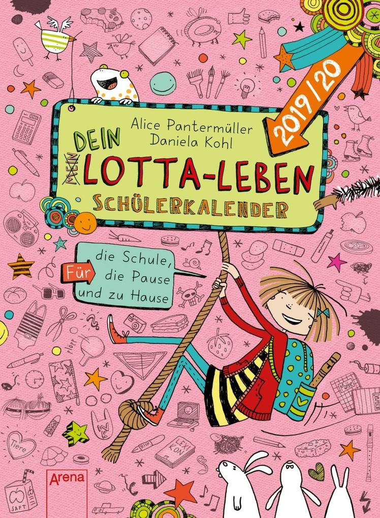 (Mein) Dein Lotta-Leben. Schülerkalender 2019/2020 als Kalender