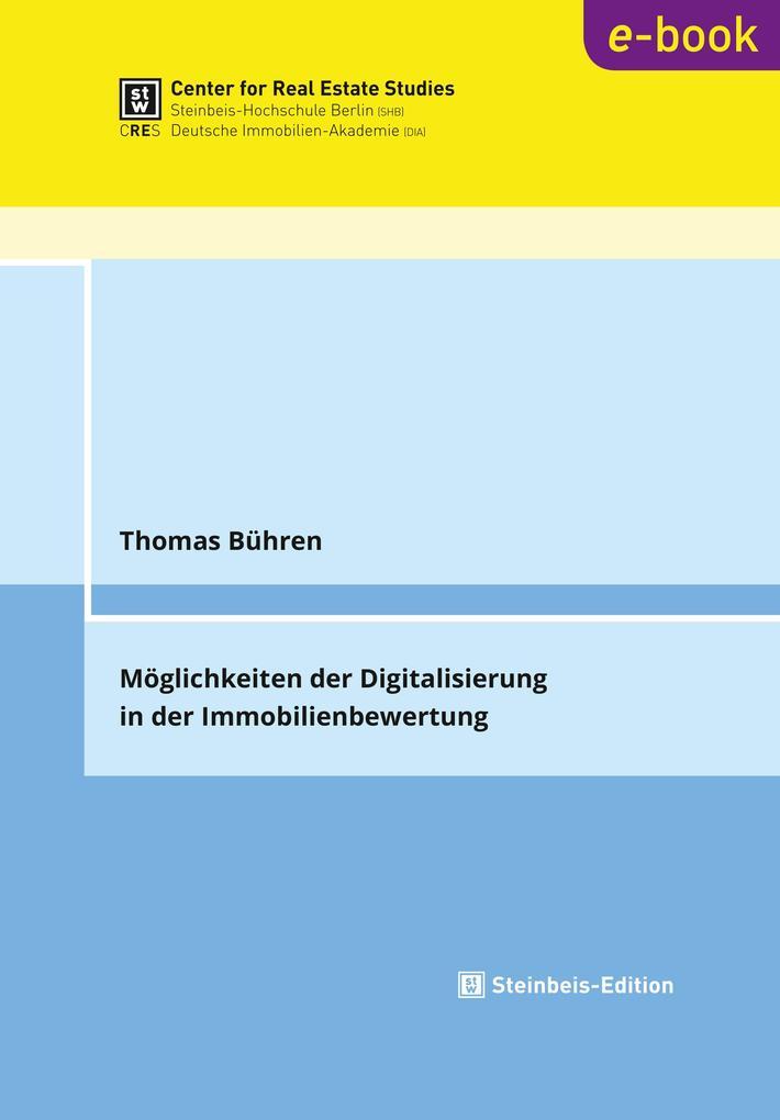 Möglichkeiten der Digitalisierung in der Immobilienbewertung als eBook