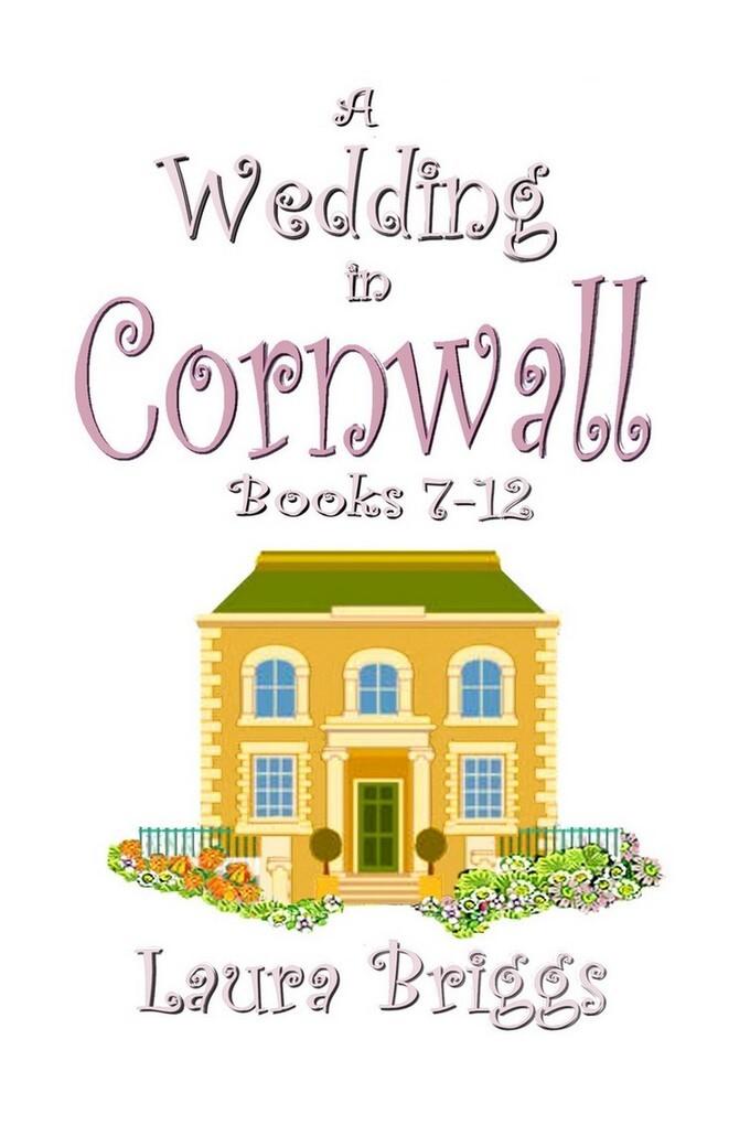 A Wedding in Cornwall (Books 7-12) als eBook Do...