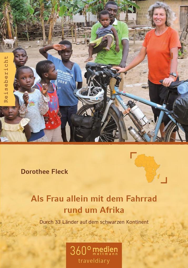 Als Frau allein mit dem Fahrrad rund um Afrika ...