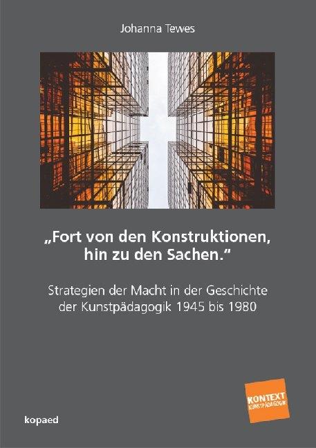 """""""Fort von den Konstruktionen, hin zu den Sachen."""" als Buch (kartoniert)"""