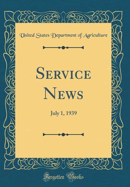 Service News als Buch von United States Departm...
