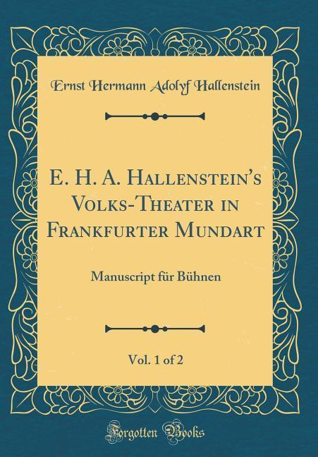 E. H. A. Hallenstein´s Volks-Theater in Frankfu...