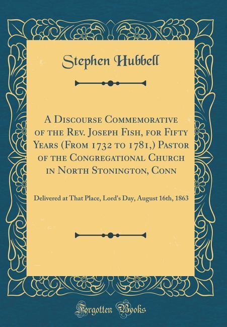 A Discourse Commemorative of the Rev. Joseph Fi...