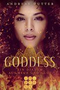 Goddess. Ein Diadem aus Reue und Glut