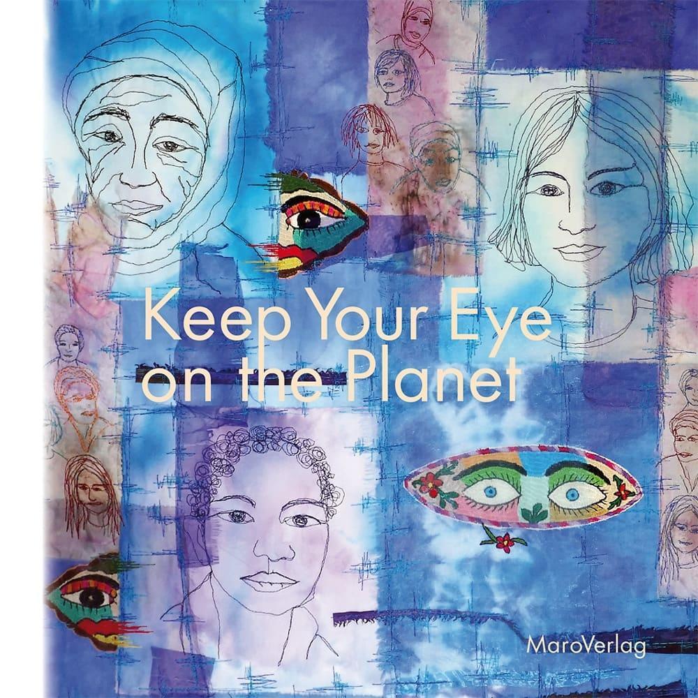 Keep Your Eye on the Planet als Buch von