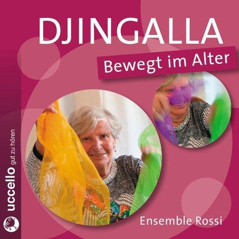 Djingalla | Bewegt im Alter als Hörbuch