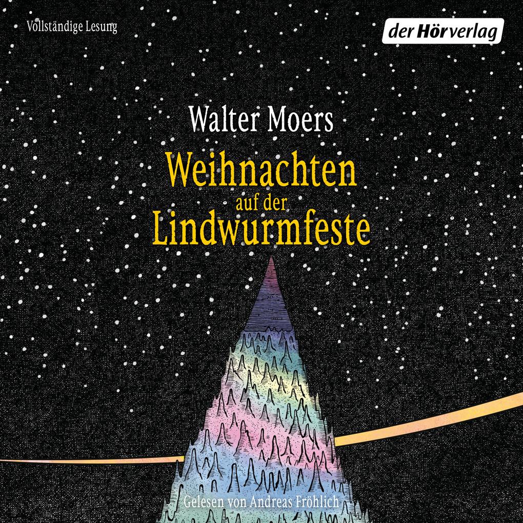 Weihnachten auf der Lindwurmfeste als Hörbuch Download