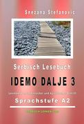 "Serbisch Lesebuch ""Idemo dalje 3"": Sprachstufe A2"