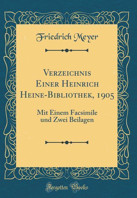 Verzeichnis Einer Heinrich Heine-Bibliothek, 19...