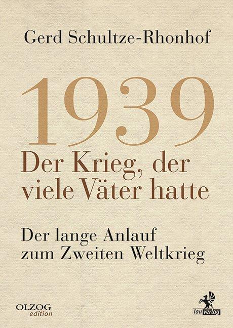 1939 - Der Krieg, der viele Väter hatte als Buch