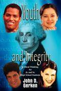 Youth and Integrity: Critical Thinking for JR. and Sr. High School Students