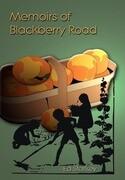 Memoirs of Blackberry Road