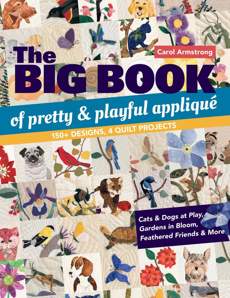 The Big Book of Pretty & Playful Appliqué als e...