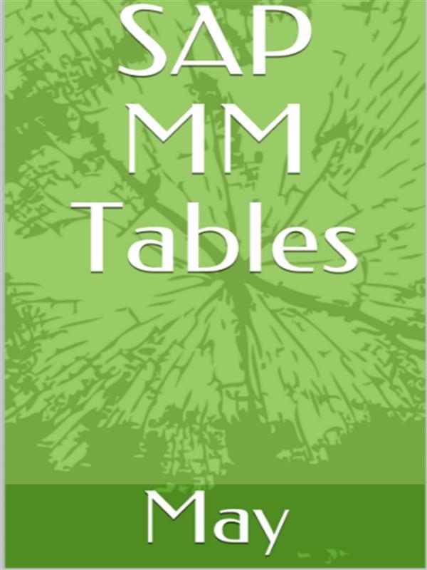 SAP MM Tables als eBook Download von MAY