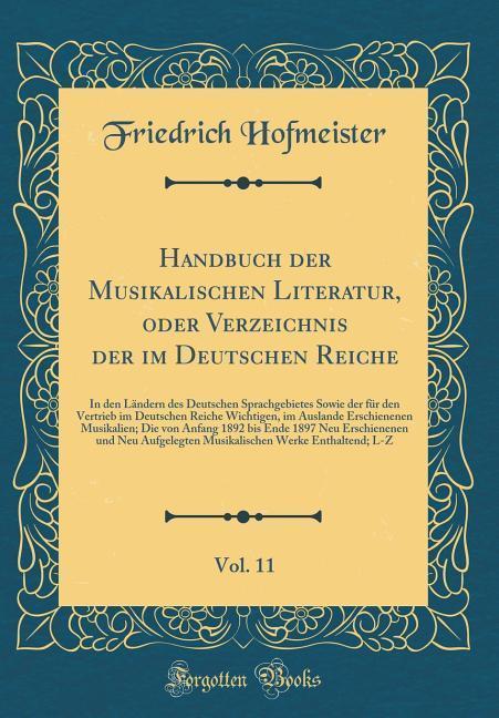 Handbuch der Musikalischen Literatur, oder Verz...