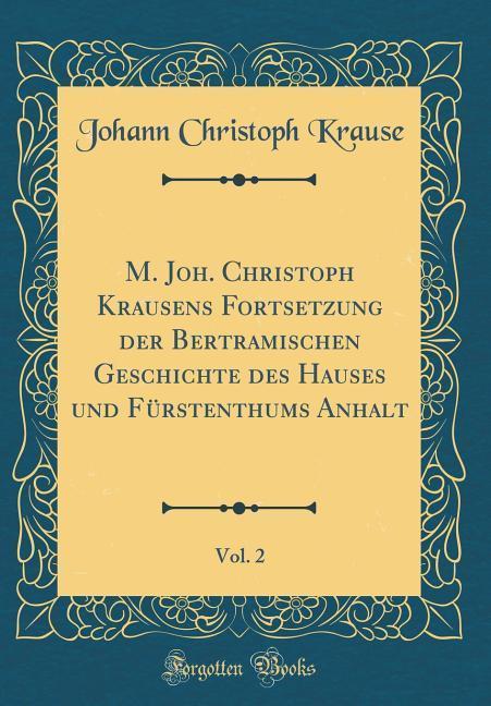 M. Joh. Christoph Krausens Fortsetzung der Bert...