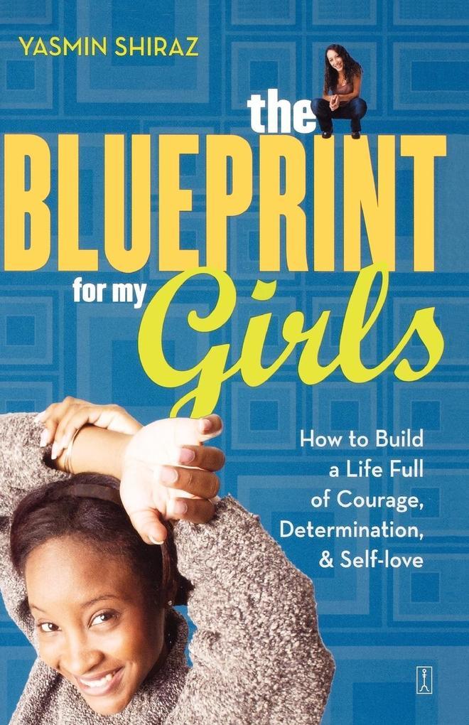 The Blueprint for My Girls als Taschenbuch von ...