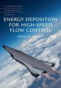 Energy Deposition for High-Speed Flow Control