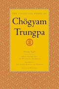 The Collected Works of Chögyam Trungpa, Volume 8: Great Eastern Sun - Shambhala - Selected Writings