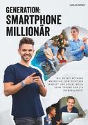 Generation: Smartphone Millionär