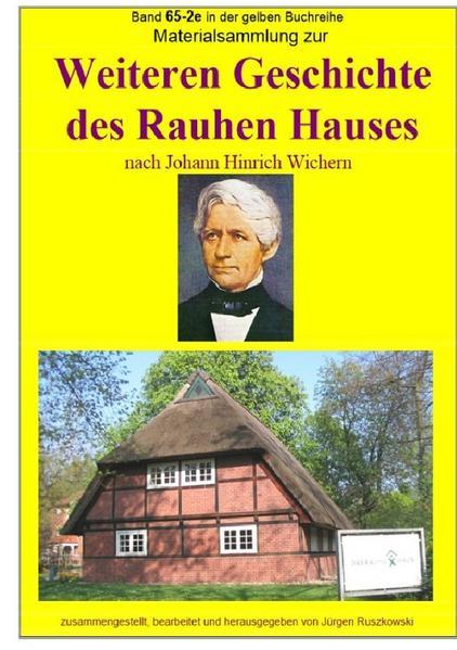 Materialsammlung zur weiteren Geschichte des Rauhen Hauses nach Johann Hinrich Wichern als Buch